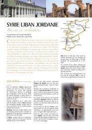 syrIe lIban JordanIe Berceau de civilisations - Histoire & Voyages