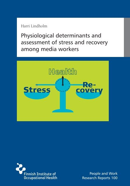 Physiological determinants and assessment of stress and ... - Helda