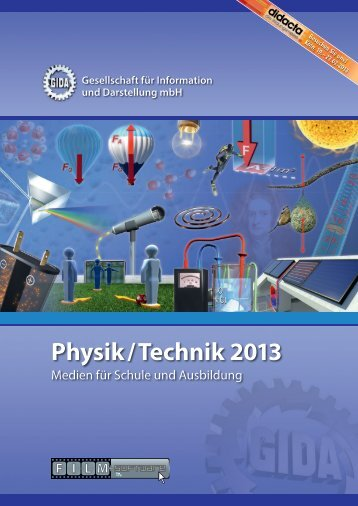Physik/Technik 2013 - Medien für Schule und Ausbildung - GIDA