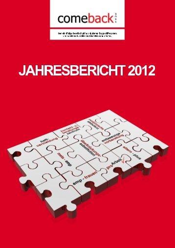Jahresbericht 2012 (PDF) - comeback GmbH