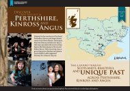 UNiqUE PASt PERthShiRE, KiNROSS ANGUS - Historic Scotland