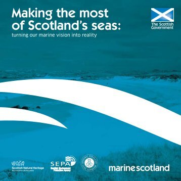 Making the most of Scotland's seas: turning our ... - Historic Scotland