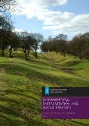 Antonine Wall Interpretation and Access Strategy - Historic Scotland