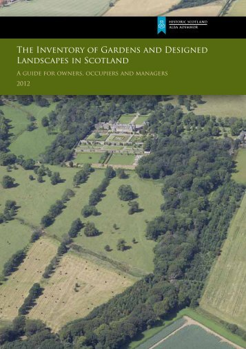 The Inventory of Gardens and Designed ... - Historic Scotland