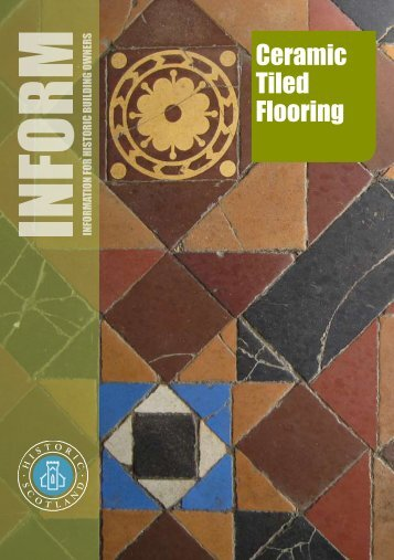 Inform Guide - Ceramic Tiled Flooring - Historic Scotland