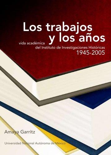 Los trabajos y los años - Instituto de Investigaciones Históricas ...