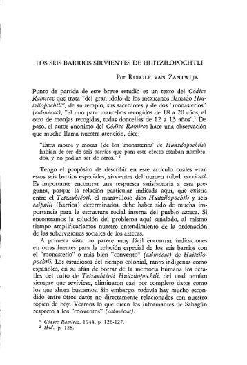 LOS SEIS BARRIOS SIRVIENTES DE HUI1ZILOPOCHTLI ... - UNAM
