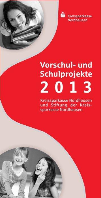 und Schulprojekte 2013 - Kreissparkasse Nordhausen