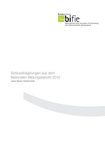 Schlussfolgerungen aus dem Nationalen Bildungsbericht 2012 - Bifie