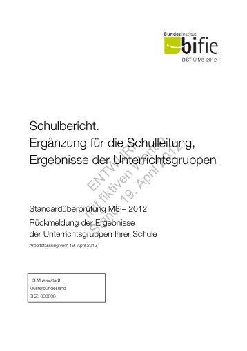 ENTWURF mit fiktiven Werten Stand: 19. April 2012 - Bifie