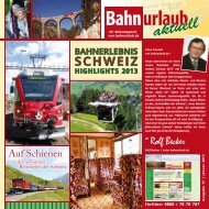 Bahnerlebnis Schweiz 2013 - Bahnurlaub.de