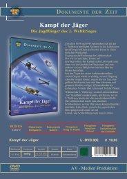 Kampf der Jäger Die Jagdflieger des 2. Weltkrieges - bei History Films