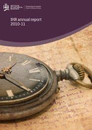 IHR annual report 2010-11 - Institute of Historical Research