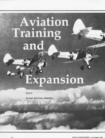 Aviation Training and Expansion, Part 1 - Naval History and ...
