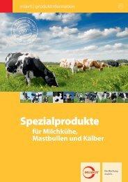 Flyer Spezialprodukte für Milchkühe, Mastbullen und Kälber ... - Miavit