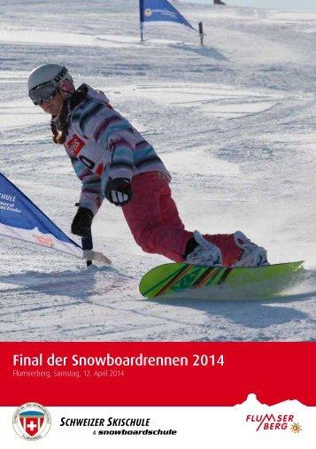 Flyer Snowboard - Flumserberg