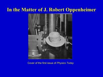 In the Matter of J. Robert Oppenheimer - UCSB Department of History