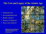 The Cost and Legacy of the Atomic Age - UCSB Department of History