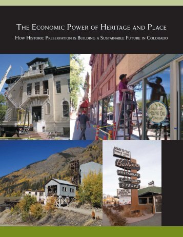 The economic Power of heriTage and Place - History Colorado