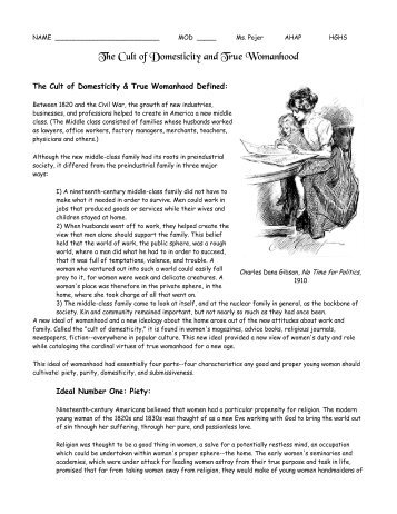 the cult of domesticity I remember at some point in my academic career, high school i believe, hearing the words cult of domesticity for some reason that phrase has always stuck out to me.