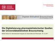 Die Digitalisierung pharmaziehistorischer Quellen der ...