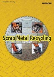 Scrap Metal Recycling - Hitachi Construction Machinery