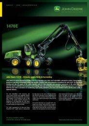 John Deere 1470E – Ultimate productivity in harvesting