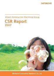 CSR Report 2007 - Hitachi Construction Machinery