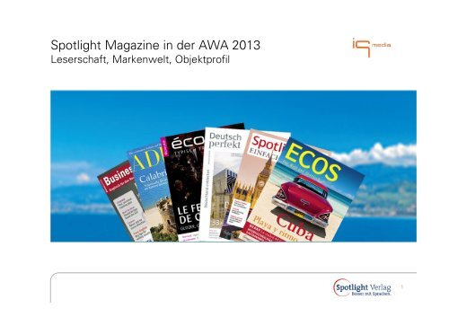 Spotlight Magazine in der AWA 2013 - IQ media marketing