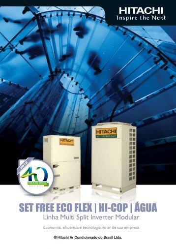 SET FREE ECO FLEX | HI-COP | ÁGUA - Hitachi