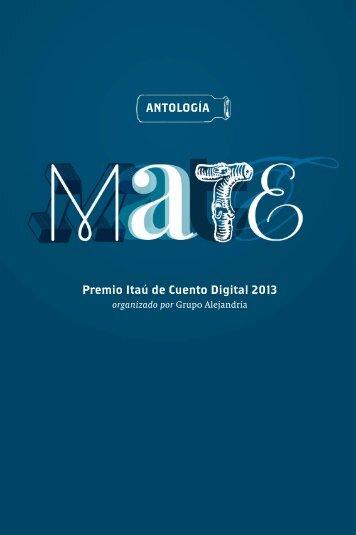 Mate. Antología del Premo Itaú de Cuento Digital 2013.