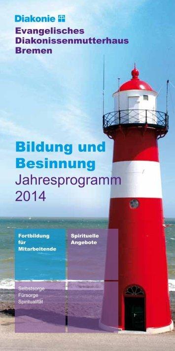 Bildung und Besinnung Jahresprogramm 2014 - Evangelisches ...
