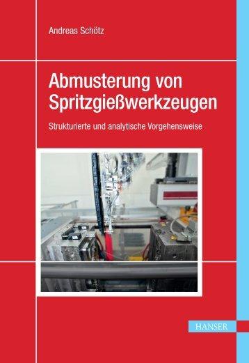 Abmusterung von Spritzgießwerkzeugen – Strukturierte ... - Buch.de