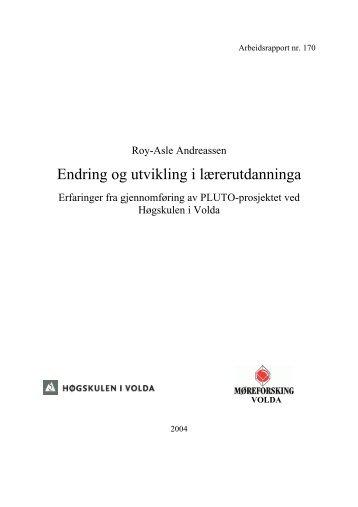 Endring og utvikling i lærerutdanninga - Høgskulen i Volda