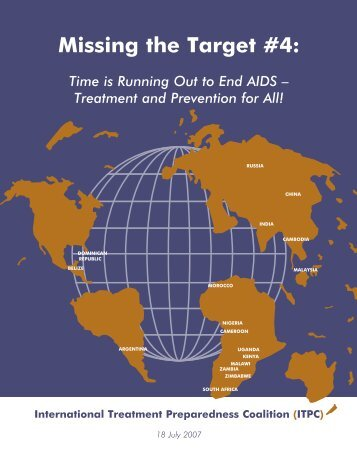 Missing the Target #4: Time is Running Out to End AIDS - hivpolicy.org