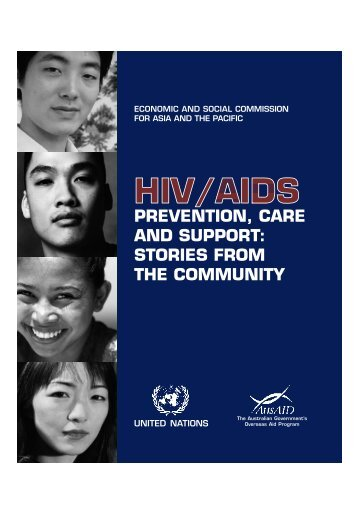 HIV/AIDS Prevention, Care and Support: Stories from ... - hivpolicy.org