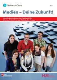 Medien – Deine Zukunft! - Verlagsgruppe Hüthig Jehle Rehm GmbH