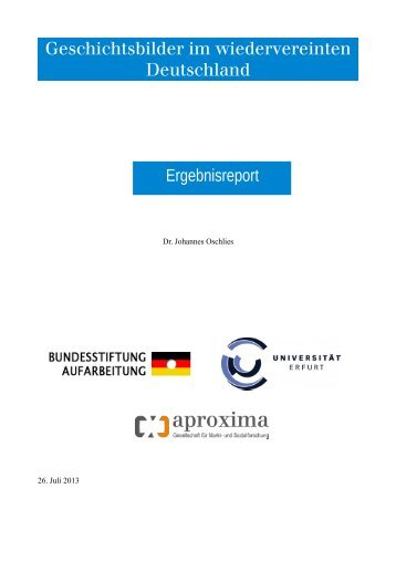 Geschichtsbilder im wiedervereinten Deutschland ... - aproxima
