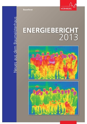 Energiebericht 2013 - Stadt Nürnberg