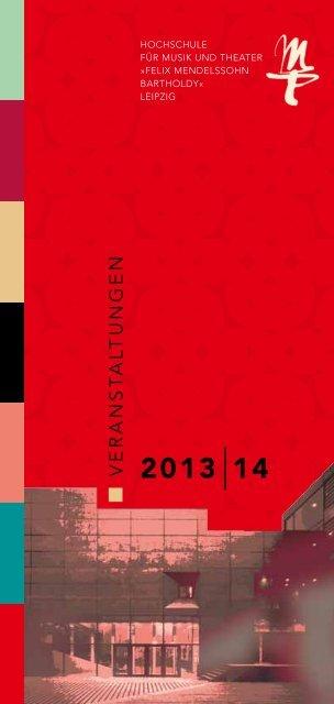 2013 |14 - Hochschule für Musik und Theater »Felix Mendelssohn ...
