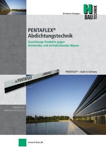 PENTAFLEX® Abdichtungstechnik - Bautechnik Vertriebs GmbH