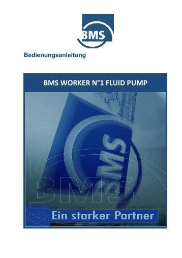 BMS WORKER N°1 FLUID PUMP - BMS Bau-Maschinen-Service AG