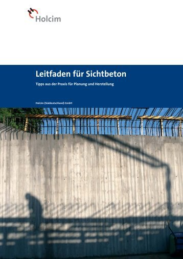 Leitfaden für Sichtbeton - Holcim Süddeutschland