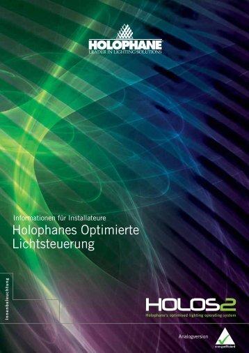 Holophanes Optimierte Lichtsteuerung