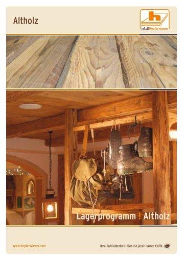 Altholz Lagerprogramm ! Altholz - Hopferwieser AG