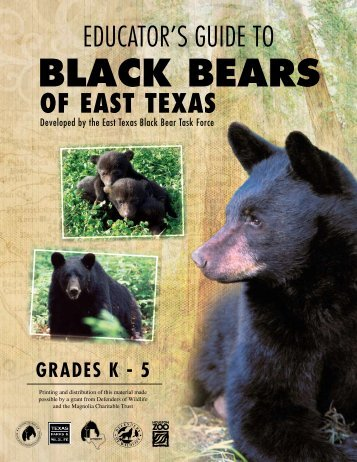 Educator's GuidE To Black Bears Of East Texas - Houston Zoo
