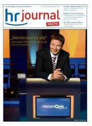 hr-journal Januar/Februar 2014 (pdf, 2,9 MB) - Hessischer Rundfunk