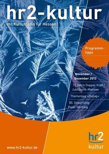 Broschüre November/Dezember 2013 - Hessischer Rundfunk