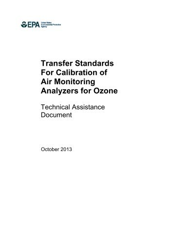 Transfer Standards For Calibration of Air Monitoring Analyzers for ...