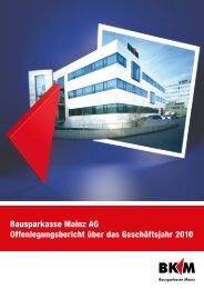 Offenlegungsbericht per 31.12.2010 - Bausparkasse Mainz AG
